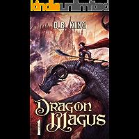 Dragon Magus 1: A Progression Fantasy Saga