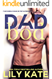Dad Bod: a sexy romantic comedy