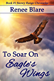 To Soar on Eagle's Wings