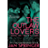 The Outlaw Lovers: (The Outlaw Lovers 1 &2) A Post-Apocalyptic Erotic Romance TWO BOOK BUNDLE