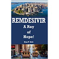 Remdesivir: A Ray of Hope!