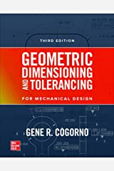 Geometric Dimensioning and Tolerancing for Mechanical Design, 3E Kindle Edition