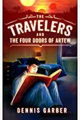 The Travelers and The Four Doors of Artew Kindle Edition