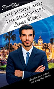 The Bunny and the Billionaire (Dreamspun Desires Book 43)
