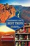 Lonely Planet Southwest USA's Best Trips (Trips Regional)