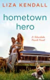Hometown Hero (A Silverlake Ranch Novel)