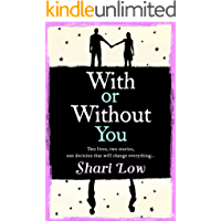 With or Without You: an absolutely beautifully emotional summer read