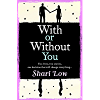 With or Without You: A wonderfully emotional story of one love over two lifetimes... (English Edition)