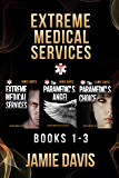Extreme Medical Services Box Set Vol 1 - 3 (English Edition)