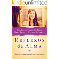 Reflexos da Alma: Descubra sua verdadeira identidade