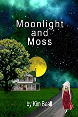 Moonlight and Moss (Woodley, USA Book 2) Kindle Edition