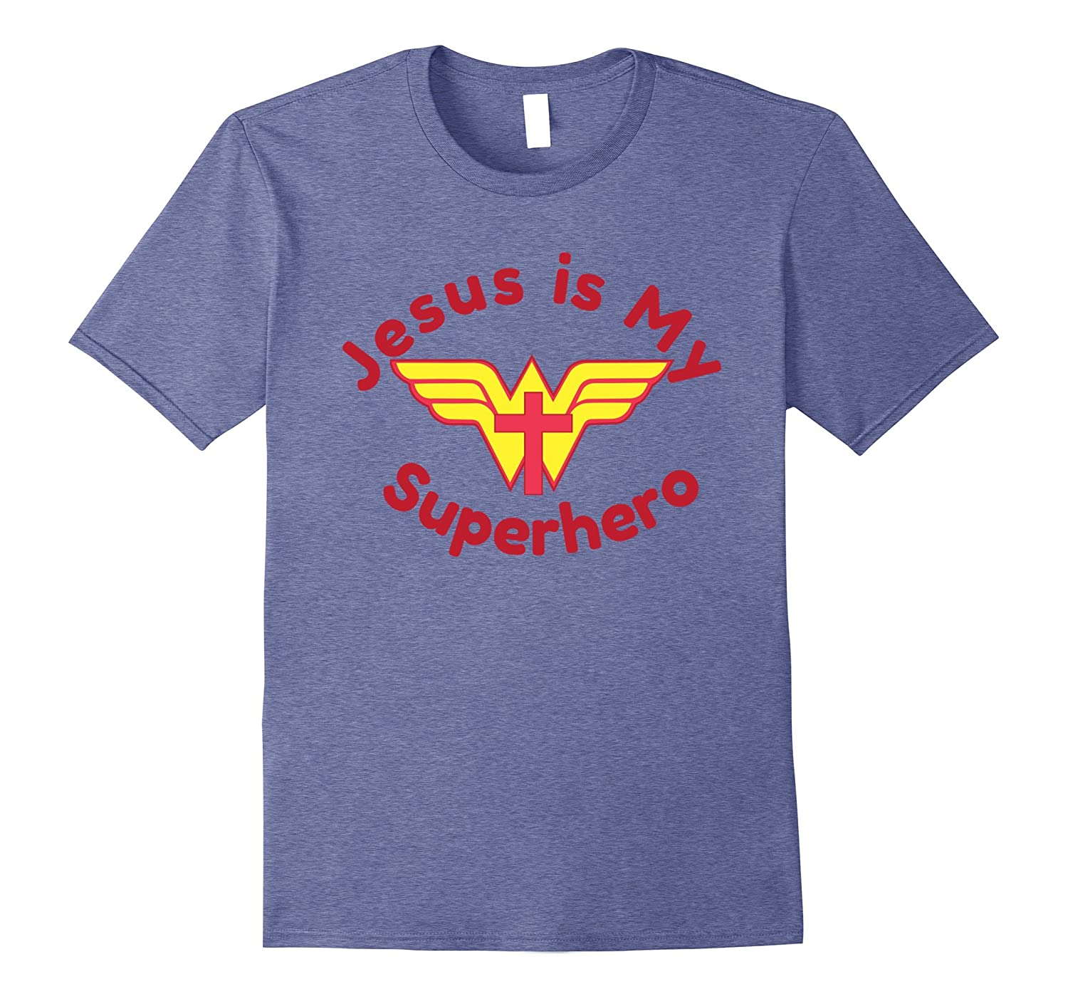 JESUS IS MY SUPERHERO shirt for Women