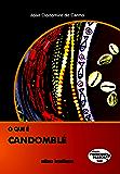 O que é candomblé (Primeiros Passos)