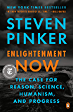 Enlightenment Now: The Case for Reason, Science, Humanism, and Progress (English Edition)