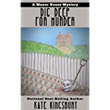 Dig Deep for Murder (Manor House Mystery Book 4)