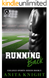 Running Back: A Steamy Short College Football Romance (College Sports Series Book 5)