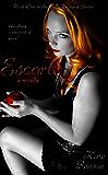 Escort (The Callie Leveaux Series Book 1)