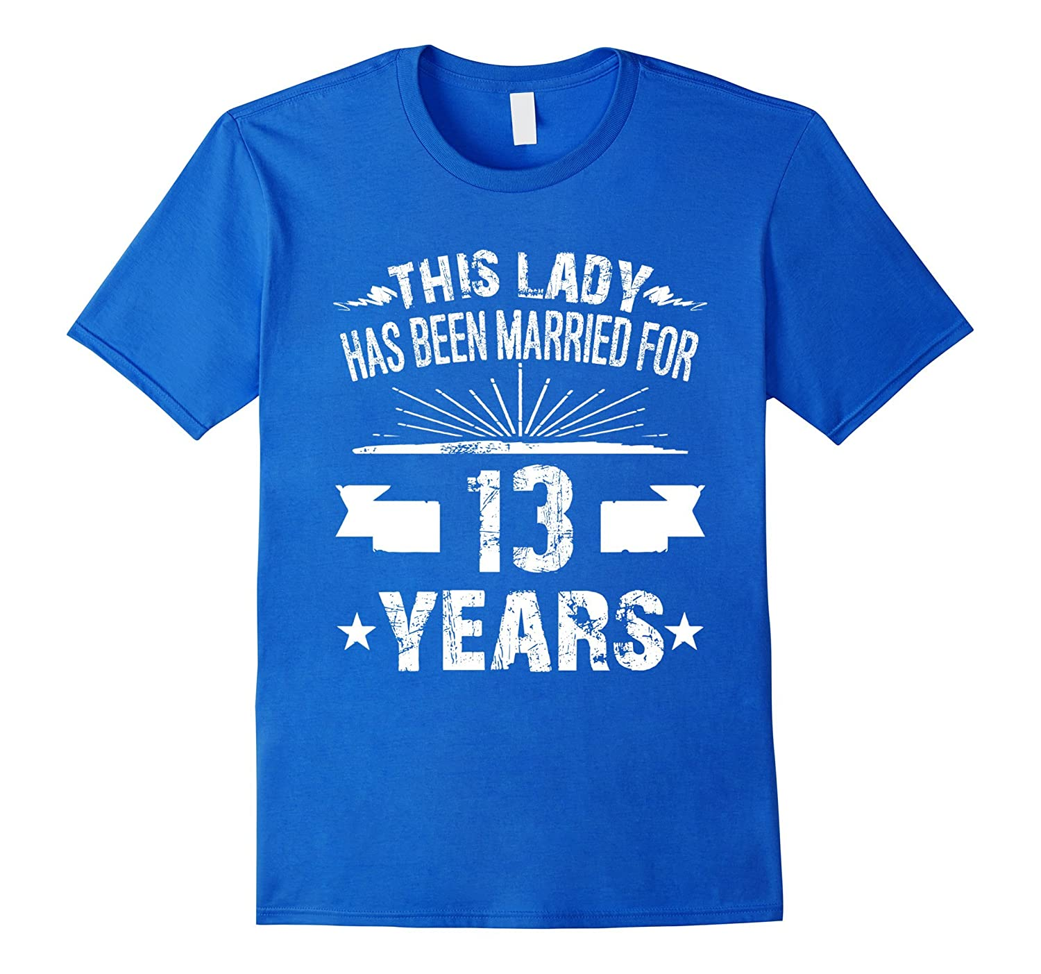 13th Wedding Anniversary Gift Ideas For Her: 13th Wedding Anniversary Gifts 13 Year Shirt For Her-RT