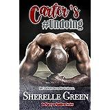 Carter's Undoing (To Marry a Madden Book 4)