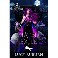Mated Exile (Wolf Ascendant Book 2)