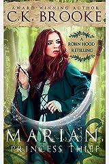 Marian, Princess Thief: A Robin Hood Retelling (Mythic Maidens Book 3) Kindle Edition