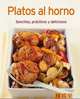 Platos al horno: Nuestras 100 mejores recetas en un solo libro