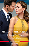 A Ring For The Greek's Baby (One Night With Consequences Book 32)