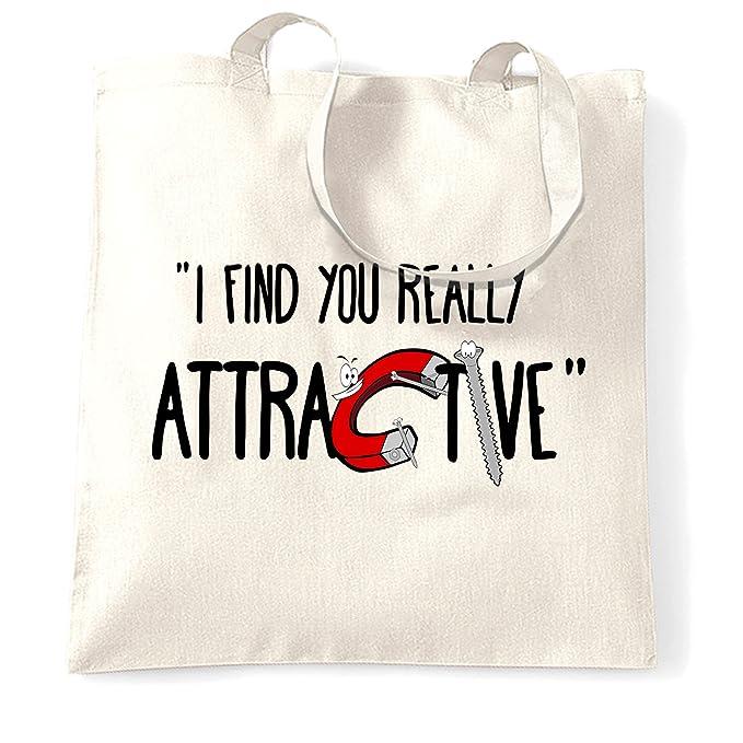 e292a3441 Amazon.com   Magnets Tote Bag I Find You Really Attractive Slogan ...