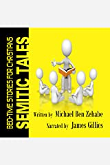Semitic Tales: Accidental Hebrew for Christians Audible Audiobook