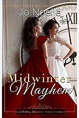 Midwinter Mayhem (Twickenham Manor Time Travel Romance Book 2) Kindle Edition