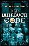 Der Jahrbuchcode: Jugend-Krimi (Buntstein Verlag) (German Edition)