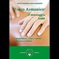 Tocco Armonico, il massaggio lento