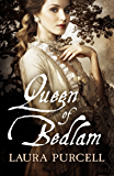 Queen of Bedlam (Georgian Queens Book 1) (English Edition)