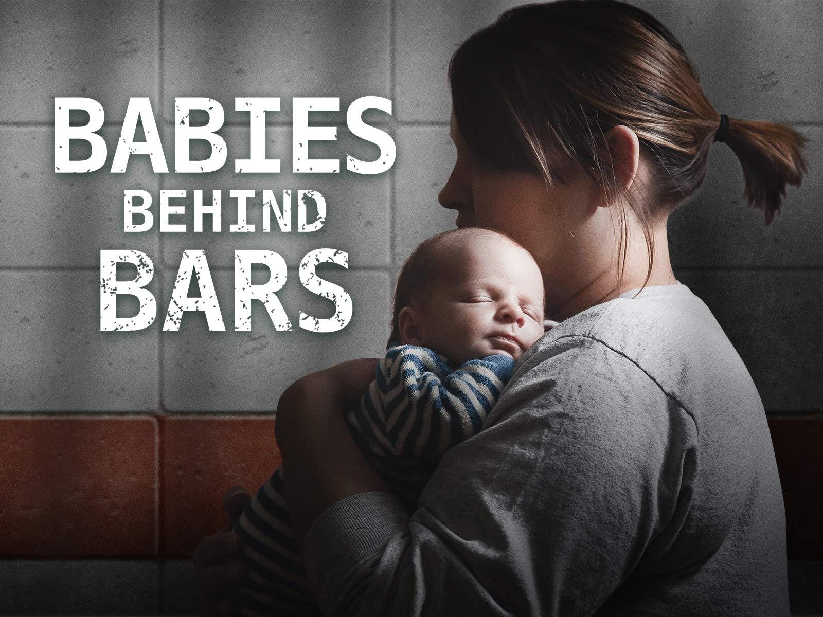Babies Behind Bars - Season 1