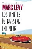 Los límites de nuestro infinito (Planeta Internacional)