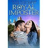 Royal Imposter (The Hidden Kingdom Romances Book 7)
