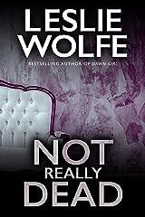 Not Really Dead: A totally heart-stopping serial killer thriller novella (Tess Winnett) Kindle Edition