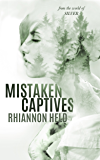 Mistaken Captives