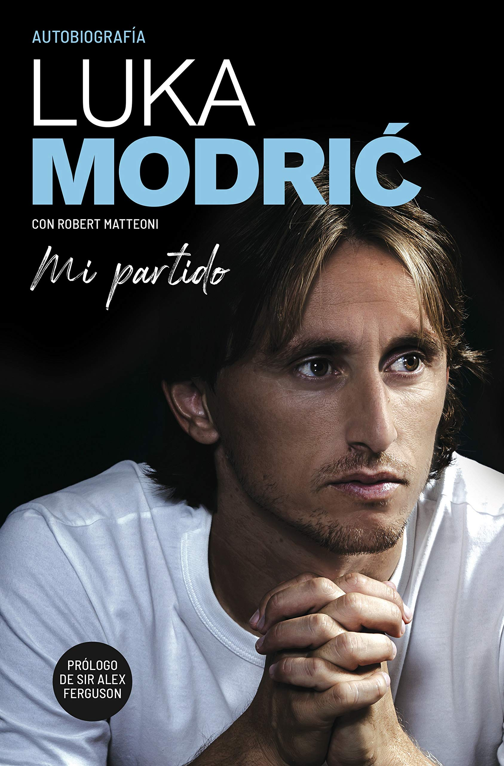 Mi partido. La autobiografía de Luka Modrić (Córner): Amazon.es ...