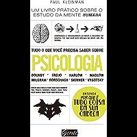 Tudo o que você precisa saber sobre psicologia: Um livro prático sobre o estudo da mente humana