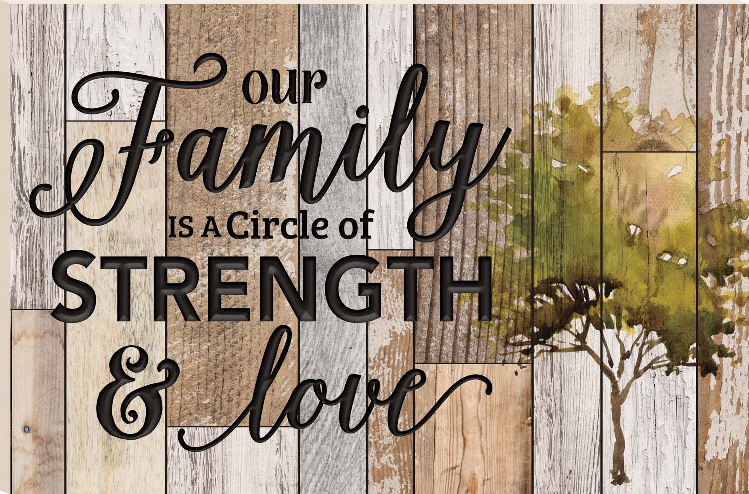 Our Family Is A Circle Of Strength And Love Watercolor Tree 23.75 x 35.9 Faux Distressed Wood Barn Board Wall Mounted Sign