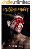 PUNISHMENT (Roman Gay): Partie 1 - Welcome to N.Y (French Edition)
