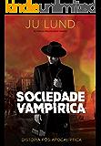 Sociedade Vampírica: Distopia Pós-Apocalíptica