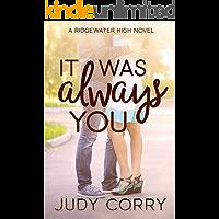 It Was Always You (Ridgewater High Romance Book 3)