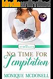 No Time for Temptation (The No Brides Club Book 4)