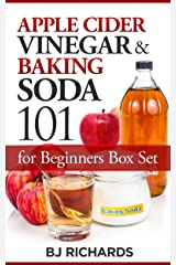 Apple Cider Vinegar and Baking Soda 101 for Beginners Box Set Kindle Edition