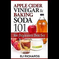Apple Cider Vinegar and Baking Soda 101 for Beginners Box Set