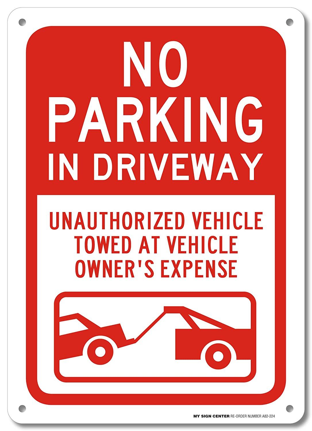 Amazon no parking in driveway unauthorized vehicle towed at amazon no parking in driveway unauthorized vehicle towed at vehicle owners expense sign 10 x 14 40 rust free aluminum made in usa uv biocorpaavc Images