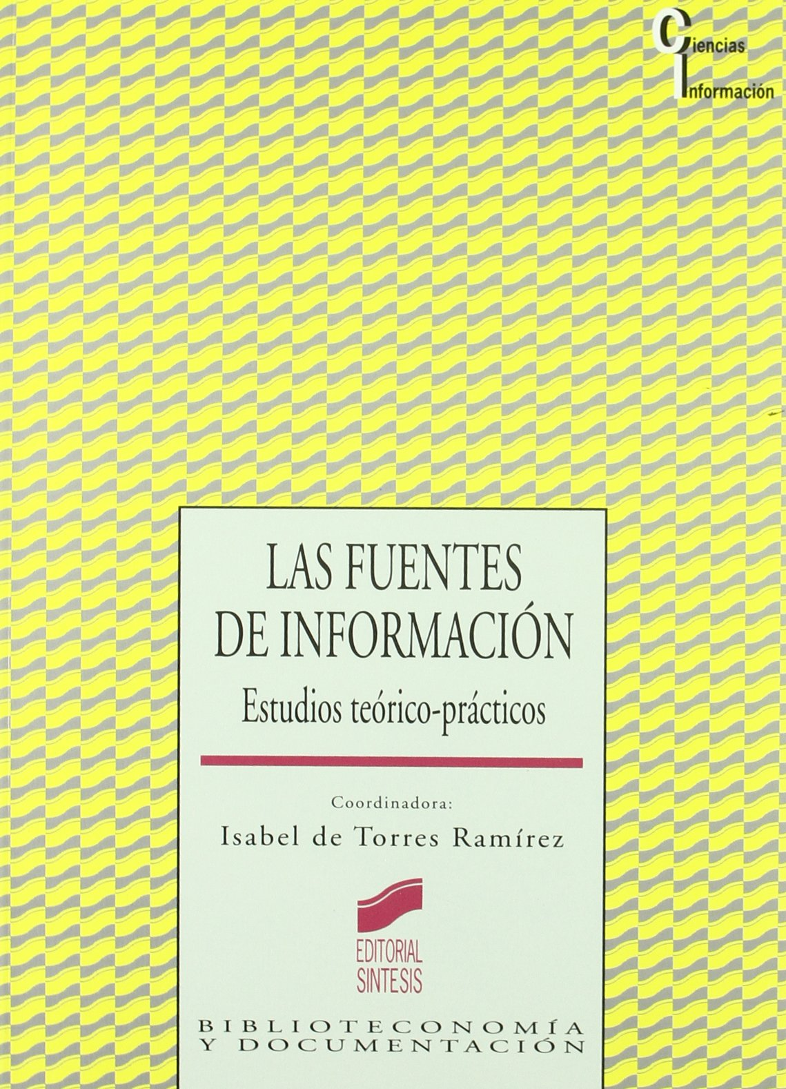 Fuentes de Informacion, Las (Spanish Edition) ebook