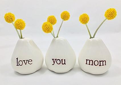 LOVE YOU MOM Bud Vases For Birthday Gift Get